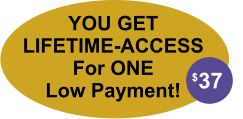 YOU GET LIFETIME-ACCESS For ONE Low Payment! $37