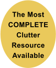 The Most COMPLETE Clutter Resource Available